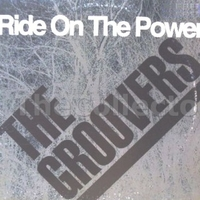 Ride on the power - The GROOVERS