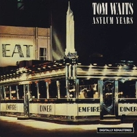 Asylum years - TOM WAITS