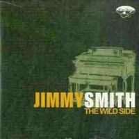 The wild side - JIMMY SMITH