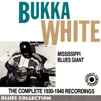 Mississippi blues giant 1930/1940 - BUKKA WHITE