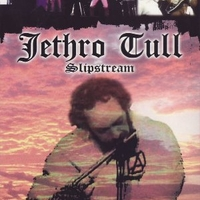 Slipstream - JETHRO TULL