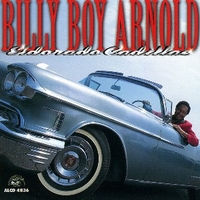 Eldorado Cadillac - BILLY BOY ARNOLD