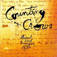 August and everywhere after - COUNTING CROWS