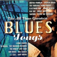 The all time greatest blues songs - VARIOUS