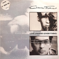 Love changes (everything) (extended mix) - CLIMIE FISHER