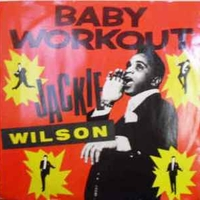 Baby workout (party mix) - JACKIE WILSON