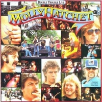 Double trouble live - MOLLY HATCHET