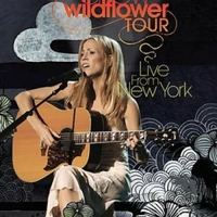 Wildflower tour - Live from New York - SHERYL CROW
