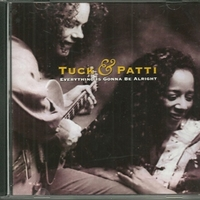 Everything is gonna be alright - TUCK & PATTI