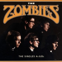 The singles As & Bs - ZOMBIES