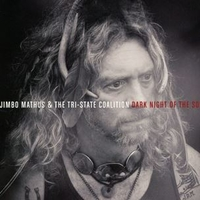 Dark night of the soul - JIMBO MATHUS & THE TRI-STATE COALITION