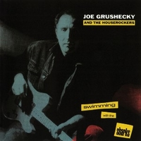 Swimming with the sharks - JOE GRUSHECKY and the houserockers