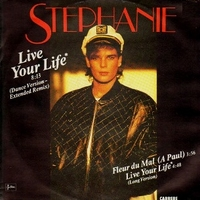 Live your life (Dance version - extended remix) - STEPHANIE