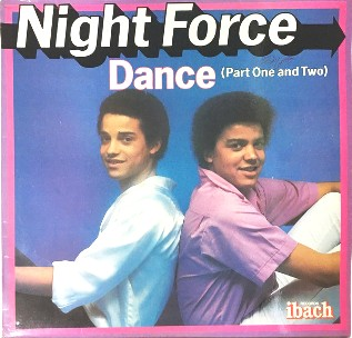 Dance (part one and two) - NIGHT FORCE