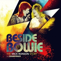 Beside Bowie-The Mick Ronson story-The soundtrack - DAVID BOWIE