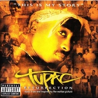 Resurrection (music from and inspired by the motion picture) - 2PAC