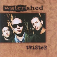 Twister - WATERSHED