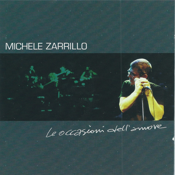 Le occasioni dell'amore - MICHELE ZARRILLO