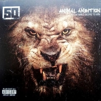 Animal ambition (An untamed desire to win) - 50 CENT