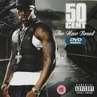 The new breed - 50 CENT