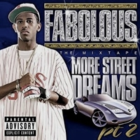 More street dreams pt. 2 / The mixtape - FABOLOUS