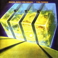 The force - KOOL & THE GANG