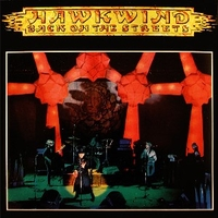 Back on the streets \ The dream of Isis (RSD 2015) - HAWKWIND