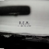 E - bow the letter (4 tracks) - R.E.M.