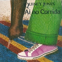 Ai no corrida \ There's a train leavin' - QUINCY JONES