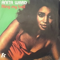 Ring my bell \ If I could feel that old feeling again - ANITA WARD