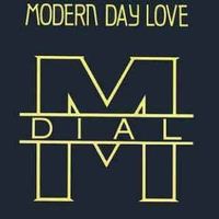 Modern day love \ House of joy - DIAL M