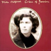 Crime of passion - MIKE OLDFIELD