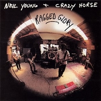 Ragged glory - NEIL YOUNG