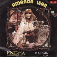 Enigma (give a bit mmh to me)\Run baby run - AMANDA LEAR