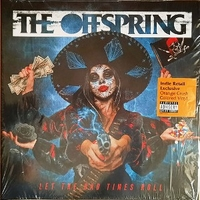 Let the bad times roll - OFFSPRING
