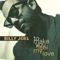 To make you feel my love (5 tracks) - BILLY JOEL