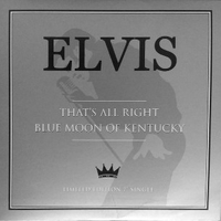 That's all right \ Blue moon of Kentucky - ELVIS PRESLEY