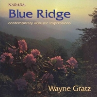 Blue ridge - Contemporary acoustic impressions - WAYNE GRATZ