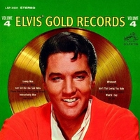 Elvis golden records volume 4 - ELVIS PRESLEY