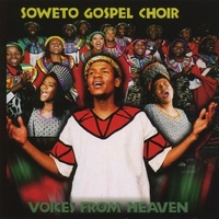 Voices from heaven - SOWETO GOSPEL CHOIR