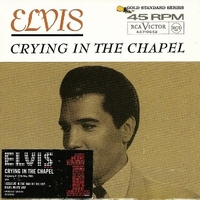 Crying in the chapel (3 tracks) - ELVIS PRESLEY