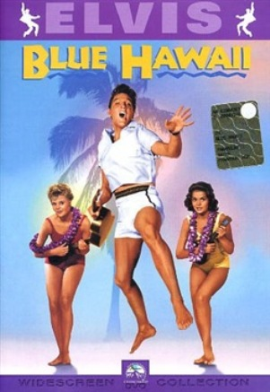 Blue Hawaii (film) - ELVIS PRESLEY